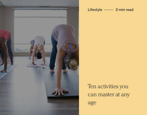 Ten activities you can master at any age